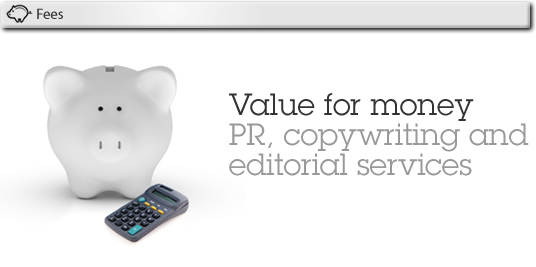 Value for money PR, copywriting and editorial services